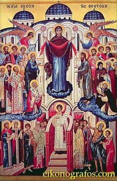 """The Feast of the Holy Protection (""""Agia Skepi"""") of the Theotokos- Commemorated on October 1st  (Icon courtesy of www.eikonografos.com used ..."""
