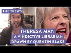 Theresa May - A Vindictive Librarian Drawn By Quentin Blake: Russell Brand The Trews (E424) - YouTube