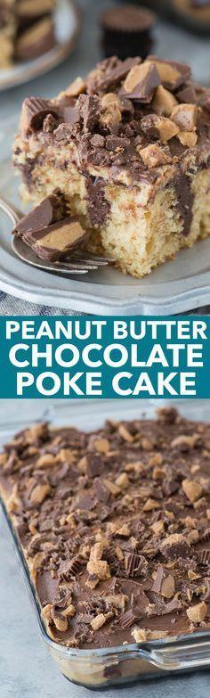 Peanut Butter Chocolate Poke Cake - peanut butter cake, chocolate ganache…