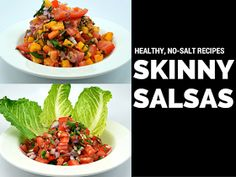 Mommy Blog Expert: 2 No Salt Skinny Salsa Easy Recipes for Cinco de Mayo & Mexican Food Lovers Year-Round