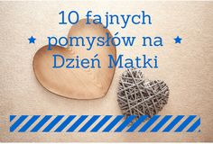 #dzień_matki, #gifts, #mothers_day, #prezenty_na_dzień_matki