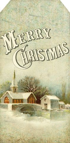 """Christmas Eve was...  single tag ~ winter church scene with """"Merry Christmas"""" Currier & Ives typography"""