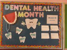 Dental health month board. School nurse