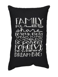 - This unique pillow carries with it the loving quotations of family ordinarily found on box signs and posters - Measuring 15 x 10-in, this cotton poly blend pillow has a black background with white c