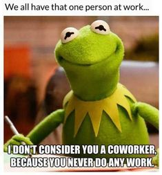 62 Relatable Work Memes That You Can Procrastinate With - Gallery Funny Kermit Memes, Stupid Funny Memes, Funny Relatable Memes, Funny Stuff, Funny Work, Funny Things, Funny Sarcasm, Random Stuff, Work Jokes