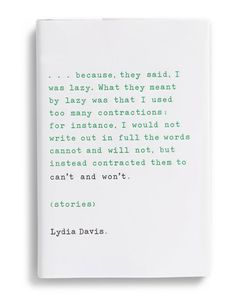 "Design by Charlotte Strick – ""Can't and Won't"" by Lydia Davis."