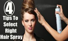 Tips To Select Right Hair Spray