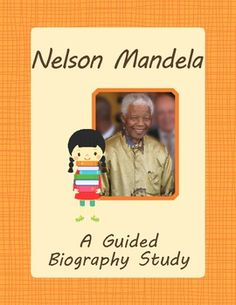 Guided Biography Study - Nelson Mandela