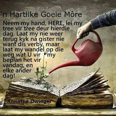Only grows with knowledge. Good Morning Good Night, Good Night Quotes, Good Morning Wishes, Morning Quotes, Evening Greetings, Goeie More, Afrikaans Quotes, Saint Esprit, Prayer Verses