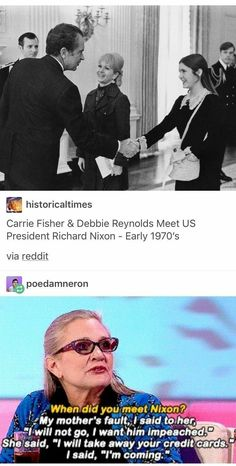 Carrie Fisher & Debbie Reynolds meet US president Richard Nixon - Early 1970's | funny tumblr post