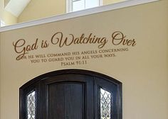 <3 this one!   $22 www.christianstatements.com   God is watching over. For He will command his angles concerning you to guard you in all your ways.   Psalm 91:11