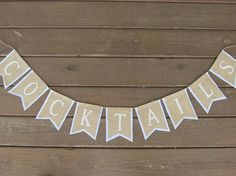Rustic Burlap Cocktails Banner  Wedding
