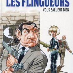 Les aventures de Raoul Fracassin Tome 2 : Les flingueurs de Chanoinat et Loirat