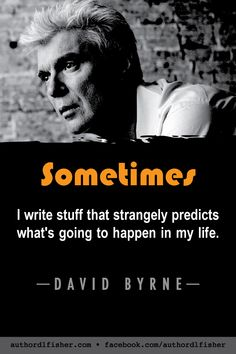 David Byrne is a singer-songwriter musician record producer artist actor writer and filmmaker who was a founding member principal songwriter lead singer and guitarist of the Talking Heads. Writing Studio, Music Writing, Writing Quotes, Writing Advice, Teaching Writing, Music Humor, Music Quotes, Rock And Roll Quotes, Self Esteem Issues
