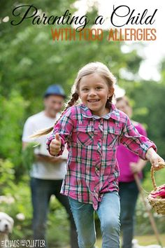 Parenting a Child with Food Allergies: what you need to know plus tips and encouragement