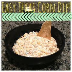 Easy Texas Corn Dip - Perfect for a holiday (thanksgiving or christmas) appetizer