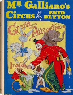 Mr Galliano's Circus by Poppy Poppy Book, Enid Blyton Books, Native Child, Book Of Circus, I Love Reading, Reading Books, Who Book, Vintage Girls, Vintage Books