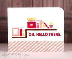 September 2014 Oh, Hello There - Make a Card Monday #261