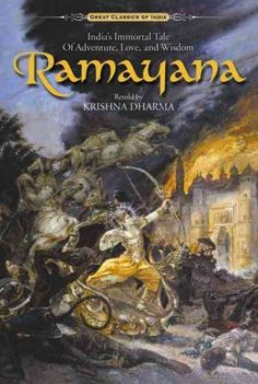 Ramayana : India's Immortal Tale of Adventure, Love, and Wisdom