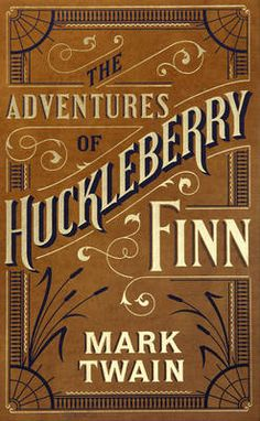 weltanschauung of mark twain in the novel adventures of huckleberry finn Your task is to conduct research about the issues of censorship and book banning in general, and about the merits and criticisms of mark twain's novel adventures of huckleberry finn.