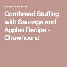 ... Pinterest | Cornbread dressing, Cranberry sauce and Cornbread stuffing