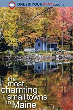 Travel | Maine | Small Towns | Road Trips | New England | Charming Towns | US Towns | Places To Visit | Destinations