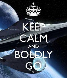 Boldly go!