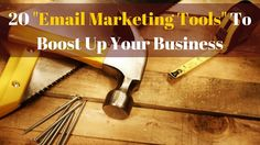 20 Free Email Marketing Tools To Boost Up Your Business