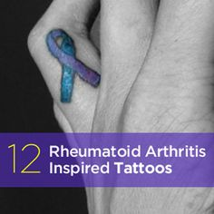 Staying Strong and Raising Awareness Thanks to the wonderful rheumatoid arthritis (RA) patients who sent in photos of their tattoos as well ...