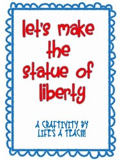 Your students will love making this adorable model of the Statue of Liberty!  Lady Liberty  holds a plaque bearing one fact and one opinion about t...