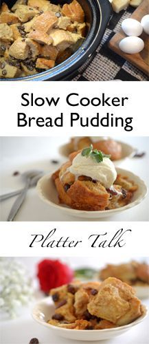 Slow Cooker Bread Pudding - Platter Talk