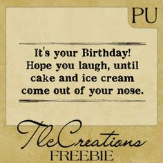 Create with TLC: Friday Freebie. Funny Birthday Poems, Sister Birthday Funny, Birthday Verses For Cards, Birthday Card Sayings, Birthday Sentiments, Birthday Messages, Birthday Quotes, Birthday Greetings, Birthday Wishes