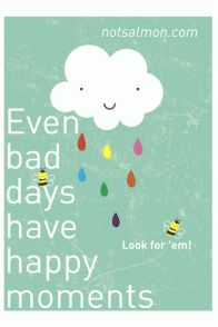 Even bad days ...