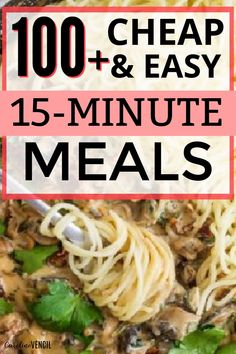 Quick and easy dinner ideas on a budget for your family. #dinnerideas #cheapdinnerideas #cheapdinnerrecipes #frugaldinnerrecipes #cheaprecipes