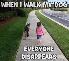 Hilarious because this actually happens with me. When I walk Kane and Nova down the street, people cross to the opposite side of the road