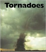 Tornadoes by Peter Murray *NONFICTION*