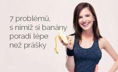 7 problémů, s nimiž si banány poradí lépe než prášky Fitness