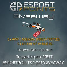 Check out this Esportpoints.com is doing a giveaway on 5x AWP | ASIIMOV (Field-tested)!