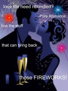 Rekindle your Love Life with Pure Romance products! Ask me about it and I will tell you! Making the world smile one day at a time
