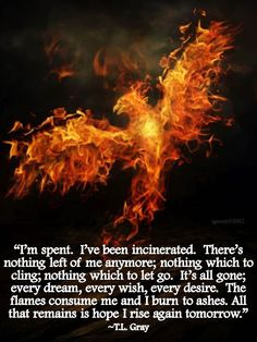 Phoenix Ashes Quote | Writing | The Whimsical World of T.L. Gray