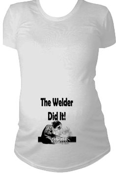 Welder Maternity Shirt The Welder did it Maternity Shirt Personalized maternity shirt baby shower gift pregnancy reveal shirt - Wify Shirt - Ideas of Wify Shirt - The Welder did it Maternity Shirt Personalized by TheMaternityShop Welder Shirts, Chances Of Getting Pregnant, Maternity Tops, Target Maternity, Maternity Styles, Pregnancy Shirts, Baby Pictures, Baby Photos, Rainbow Baby