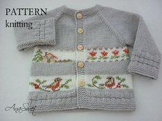 This listing is for the PDF of the knitting pattern . Baby cardigan with embroidery.This cardigan has top-down raglan construction and is worked in one piece.Hand embroidery..Knitting is soft and pleasant to the touch. Difficulty level:Intermediate FINISHED MEASUREMENTS length - 31cm /