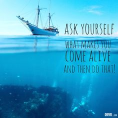Ask yourself what makes you come a live, and then do that.