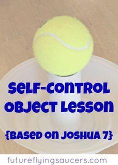 self control object lesson (Joshua ch 7)