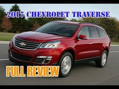 2017 Chevrolet Traverse Full Review