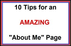 10 of the best tips for improving your blog's About page… a page that many people neglect to spiff up… but should, as your About Me page is often the driving force behind users' decisions