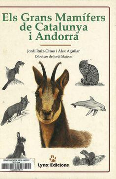 Guia dels grans mamífers de Catalunya i Andorra