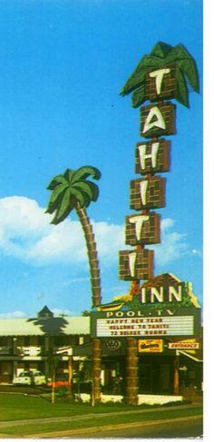Tahiti Inn in Phoenix, Arizona. Vintage Neon Signs, Vintage Tiki, Retro Signage, Tiki Lounge, Tiki Tiki, Tiki Party, Tiki Room, All I Ever Wanted, Roadside Attractions
