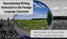 Re-envisioning Writing Instruction in the Foreign Language Classroom (Presenters: Marissa Rubin and Sarah Gompers) Spanish Activities, Interactive Activities, New Trier, World Languages, Classroom Language, Spanish Classroom, Teaching Tips, Milwaukee, Conference