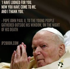 Pope John Paul Ii Quotes Youth Quotes From Saint Pope John Paul Ii  Google Search  Faith .